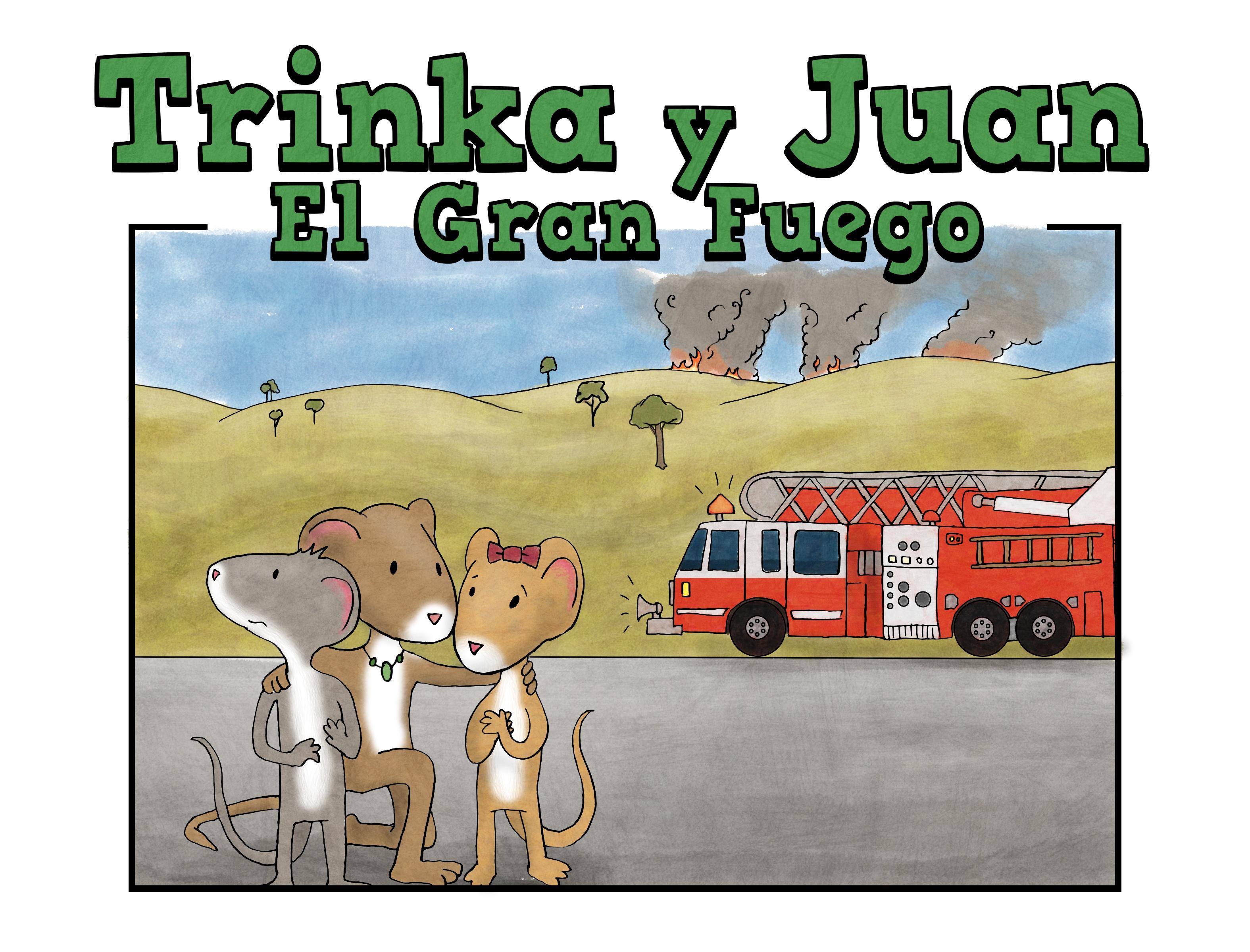 Trinka y Juan El Gran Fuego – Piplo Productions